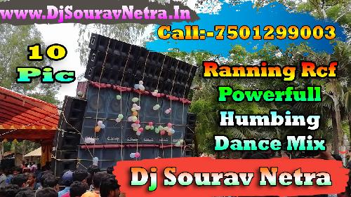 Ramba Ho-(Ranning Rcf Powerfull Humbing Dance Mix 2020)-Dj Sourav Remix Netra Se
